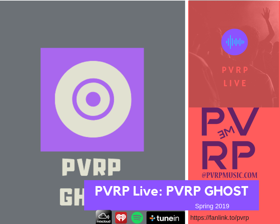 PVRP Music Live: PVRP GHOST