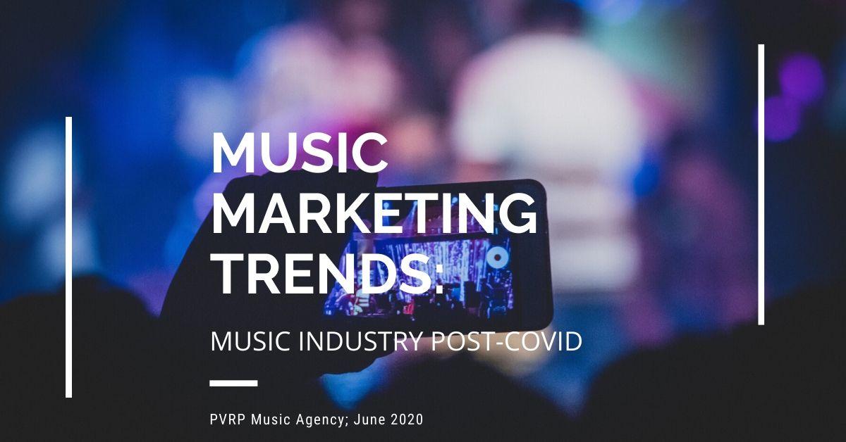 PVRP Music Marketing Post-Covid